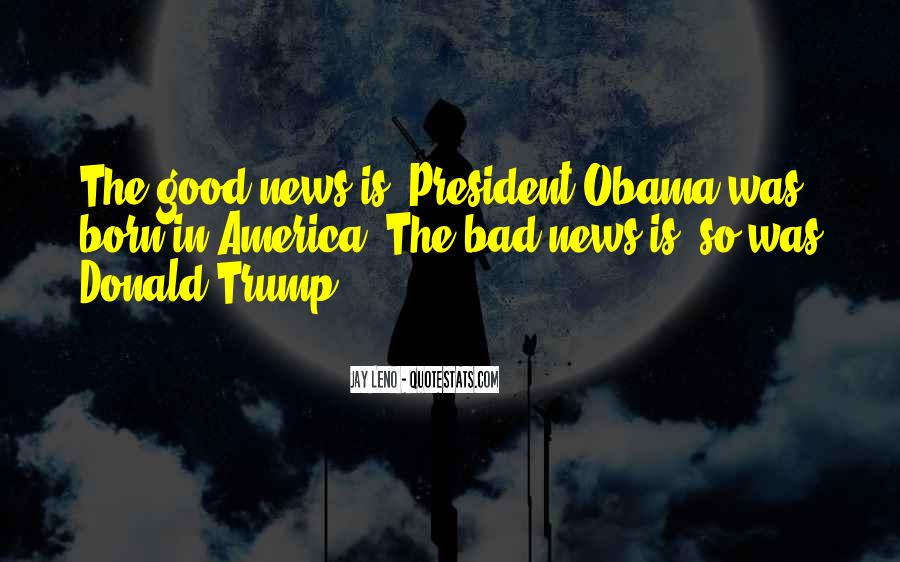 Good Bad News Quotes #1032266
