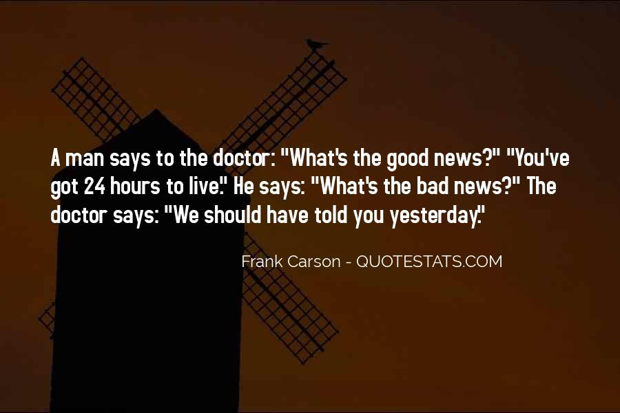 Good Bad News Quotes #1052479