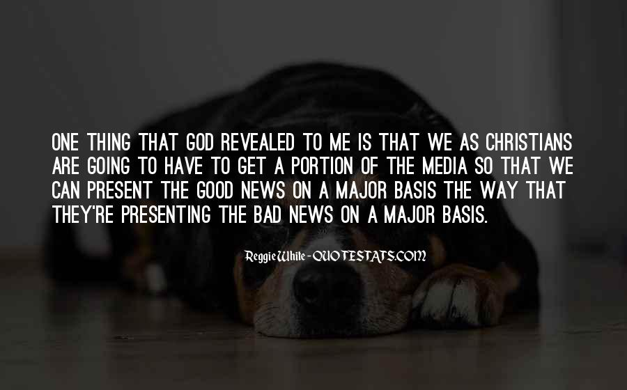 Good Bad News Quotes #1084463