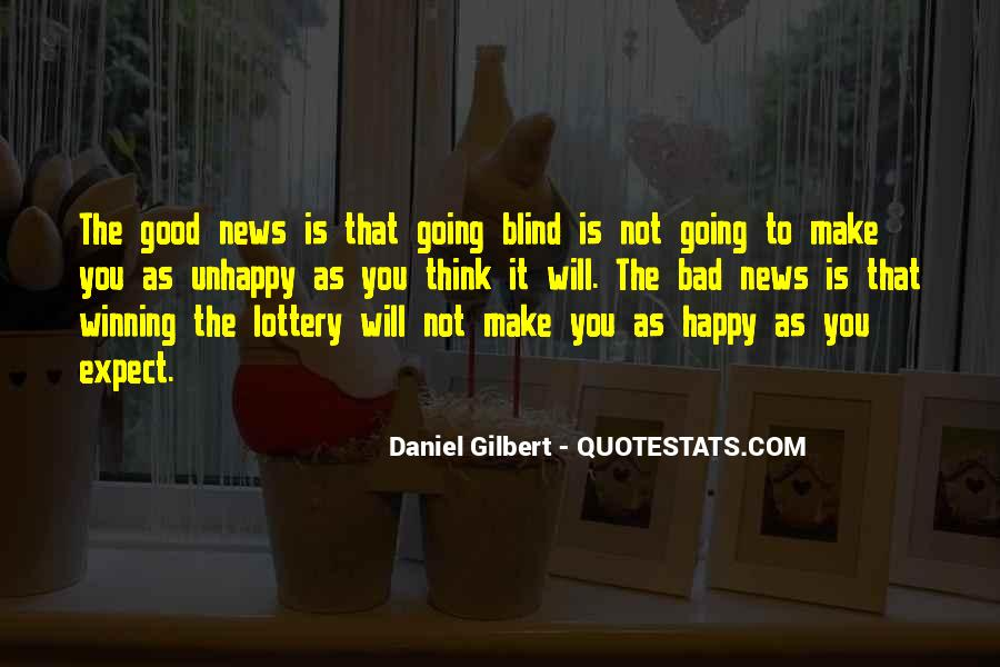 Good Bad News Quotes #1089718