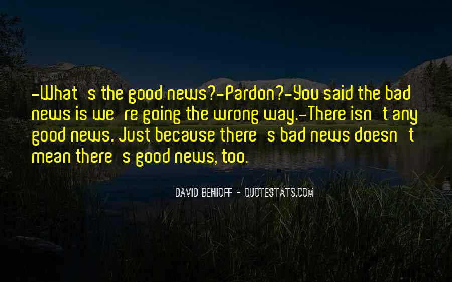 Good Bad News Quotes #1100398