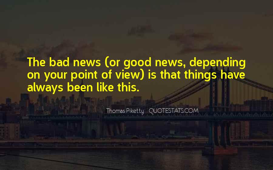 Good Bad News Quotes #1110712