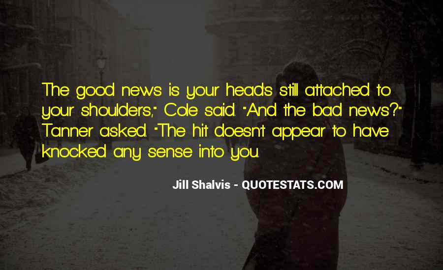Good Bad News Quotes #123220