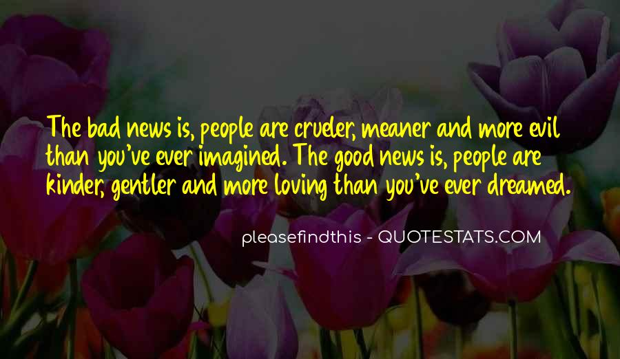 Good Bad News Quotes #144972