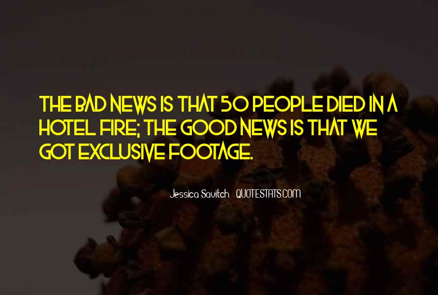 Good Bad News Quotes #182836