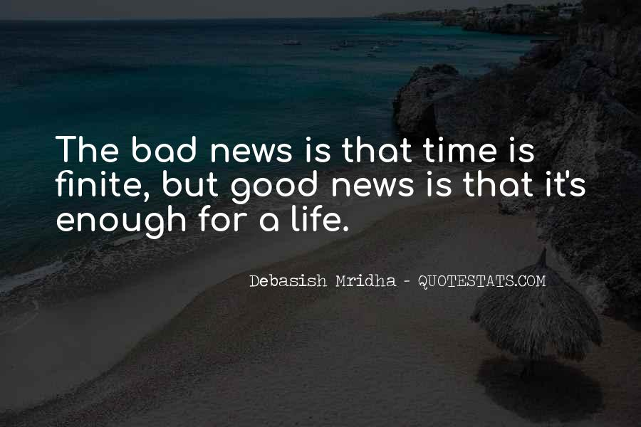 Good Bad News Quotes #2553