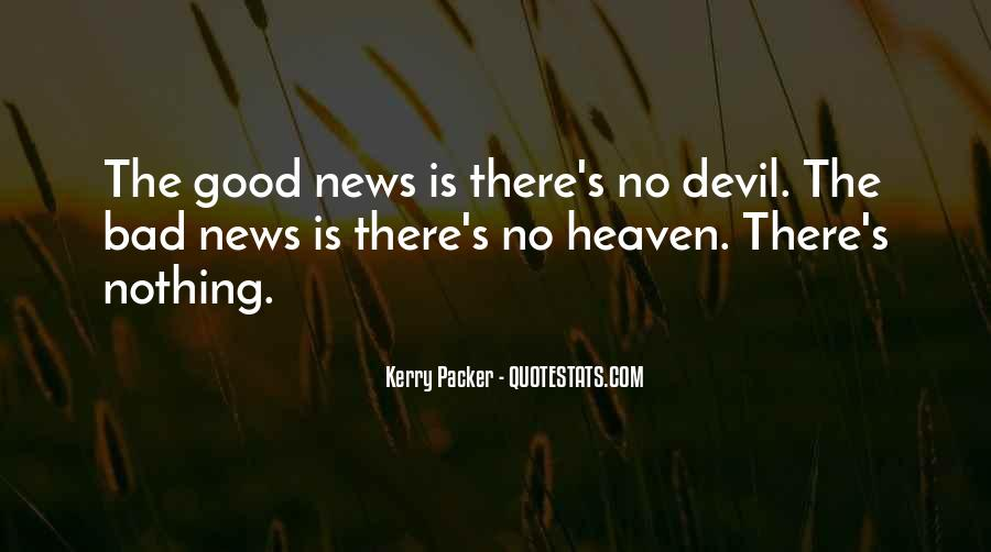 Good Bad News Quotes #316663