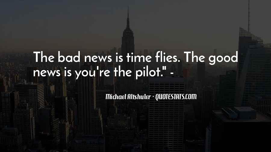 Good Bad News Quotes #345545
