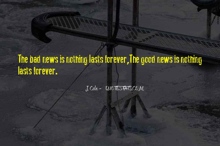 Good Bad News Quotes #379298
