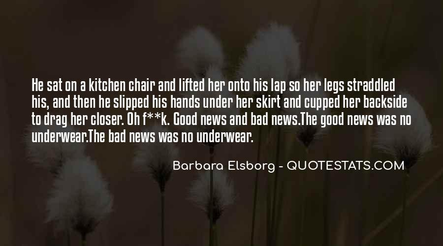 Good Bad News Quotes #423333