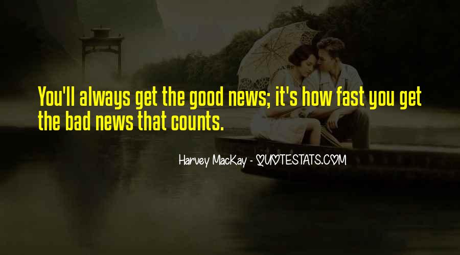 Good Bad News Quotes #450274