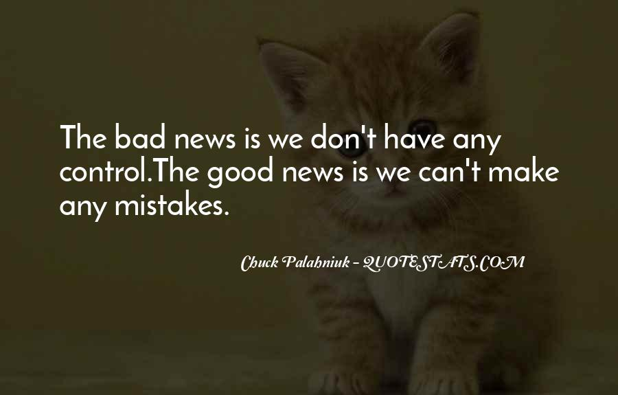 Good Bad News Quotes #499161
