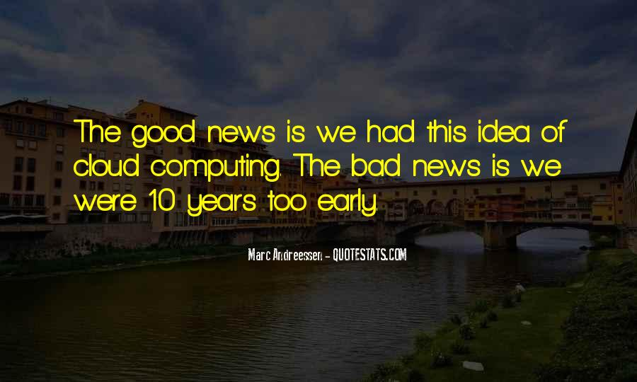 Good Bad News Quotes #579708