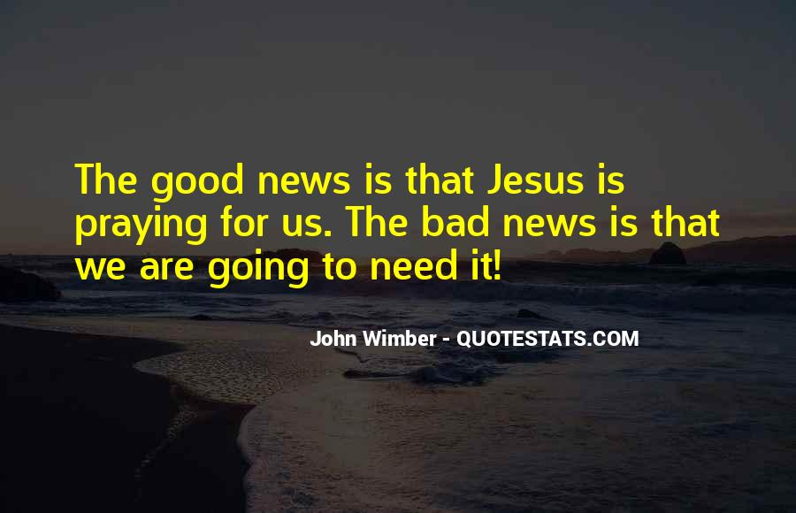 Good Bad News Quotes #618688