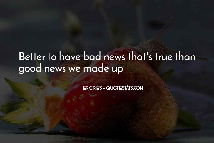 Good Bad News Quotes #635233