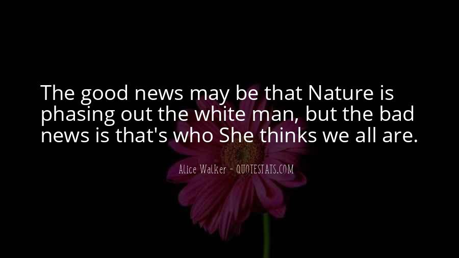 Good Bad News Quotes #648131