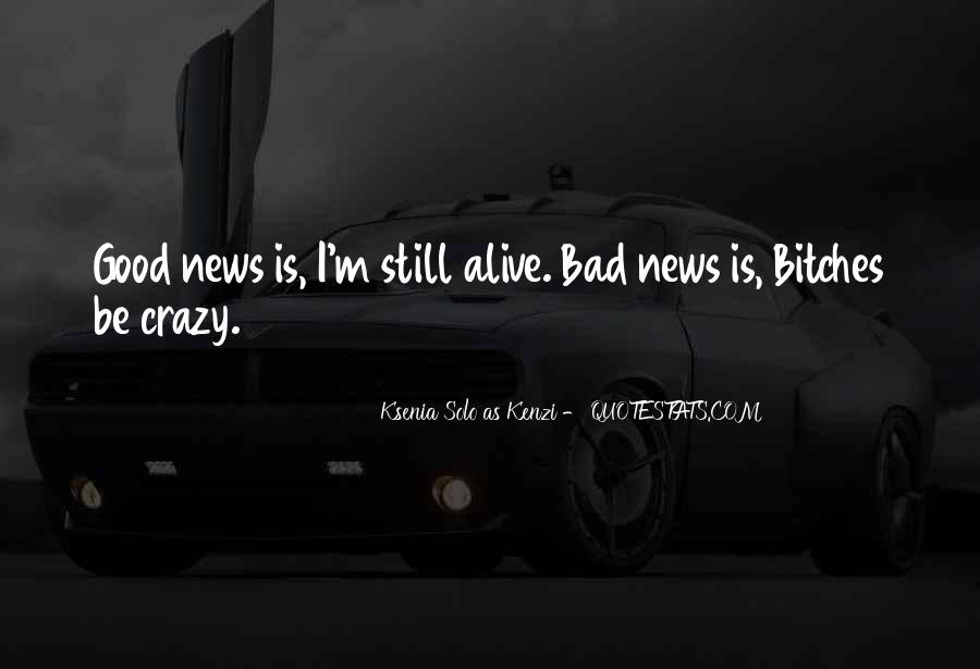 Good Bad News Quotes #681385