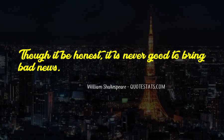 Good Bad News Quotes #79302