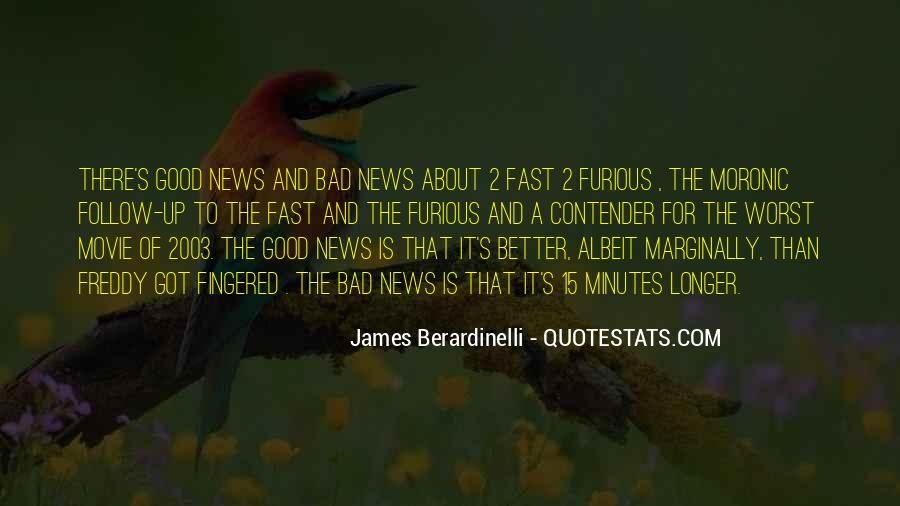 Good Bad News Quotes #813020