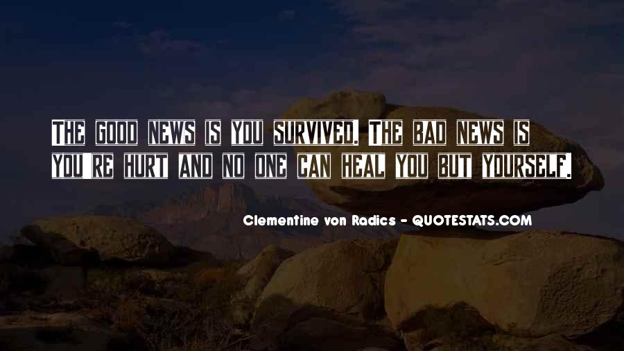 Good Bad News Quotes #81659