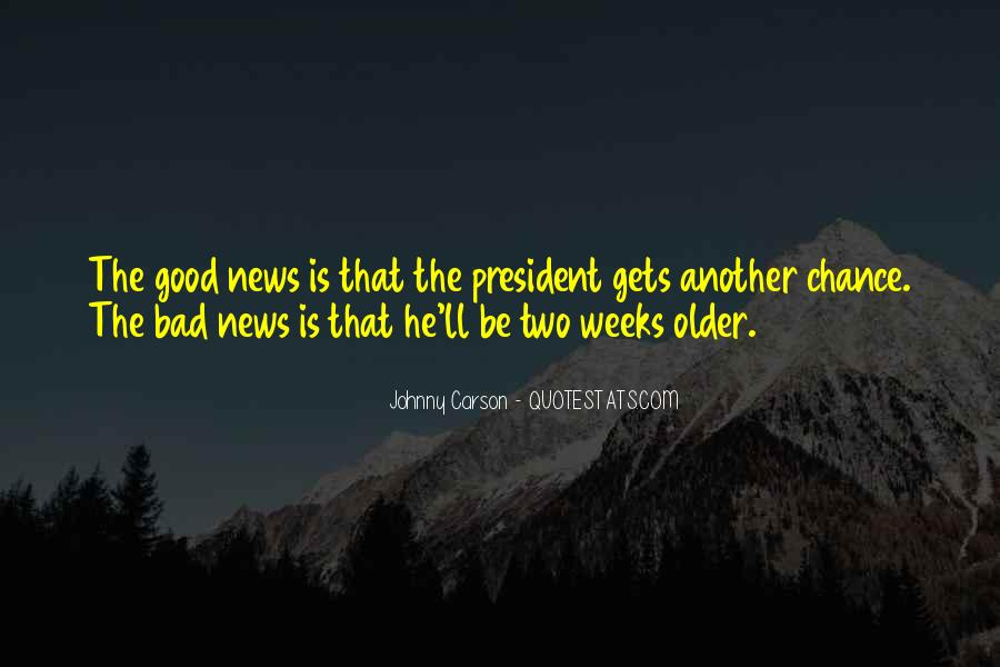 Good Bad News Quotes #878956