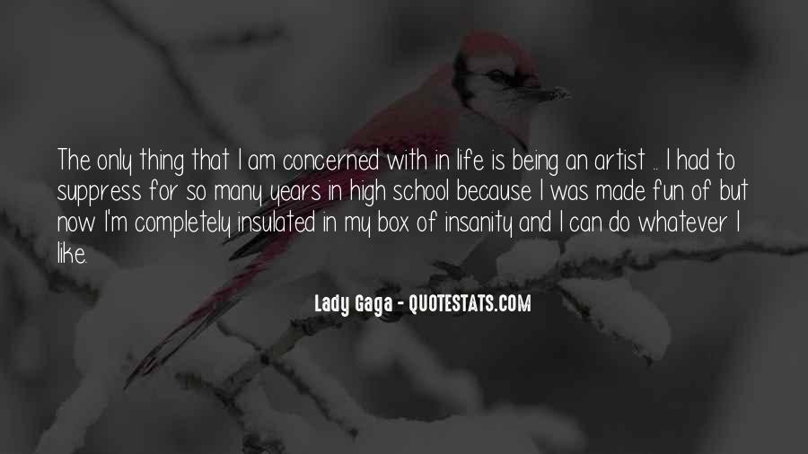 Quotes About Gaga Being Yourself #1498711