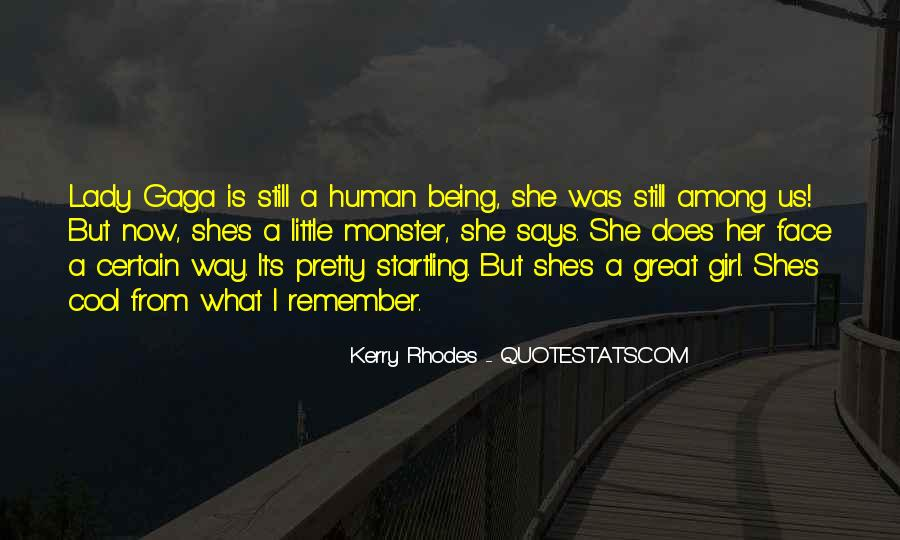 Quotes About Gaga Being Yourself #1748024