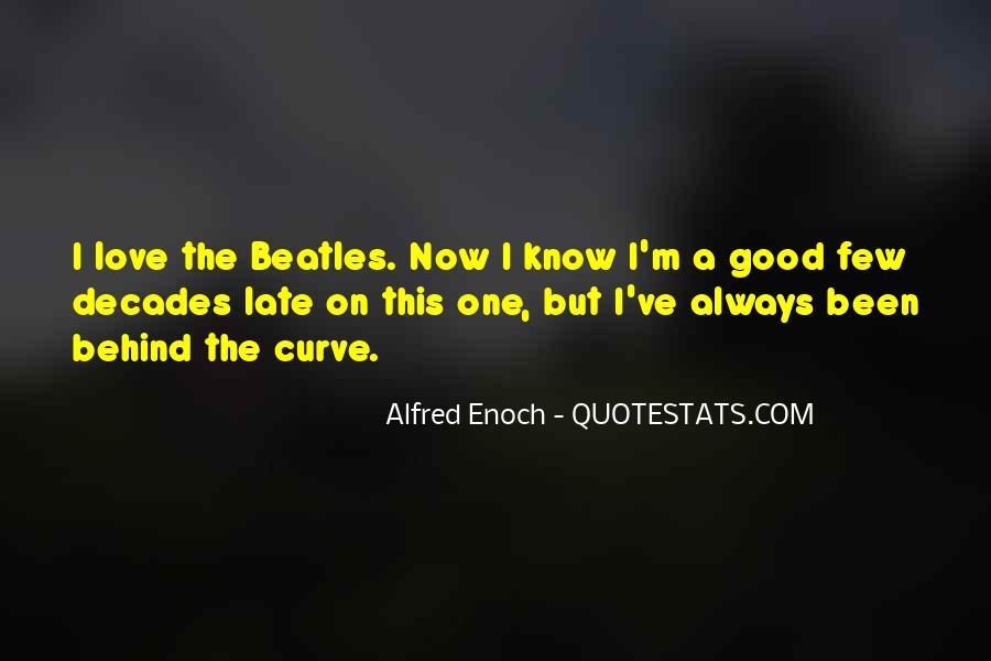Good Beatles Love Quotes #1844296