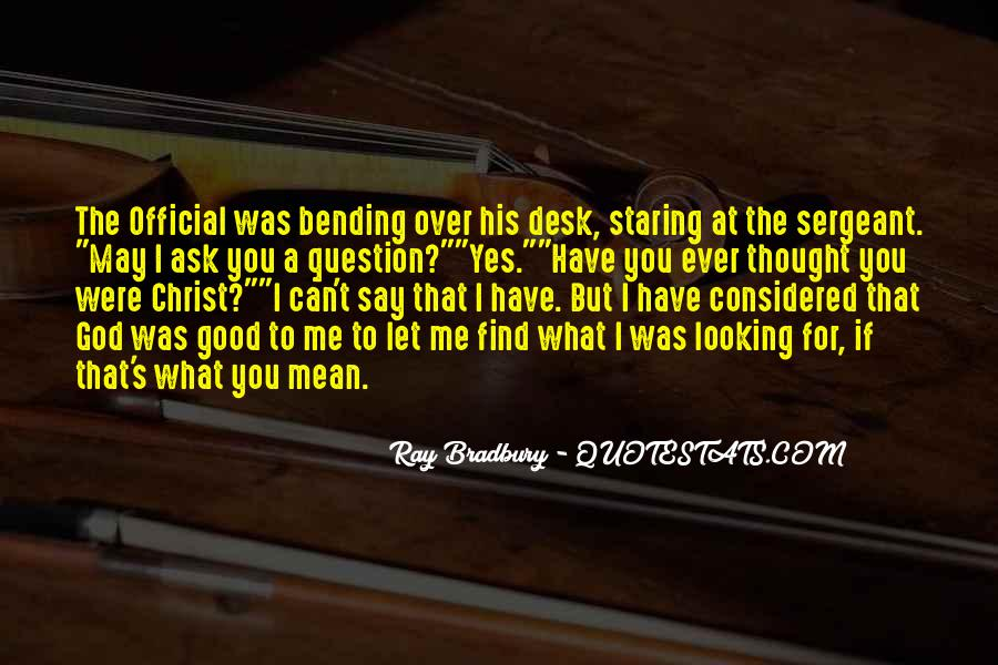 Good Bending Quotes #1859026