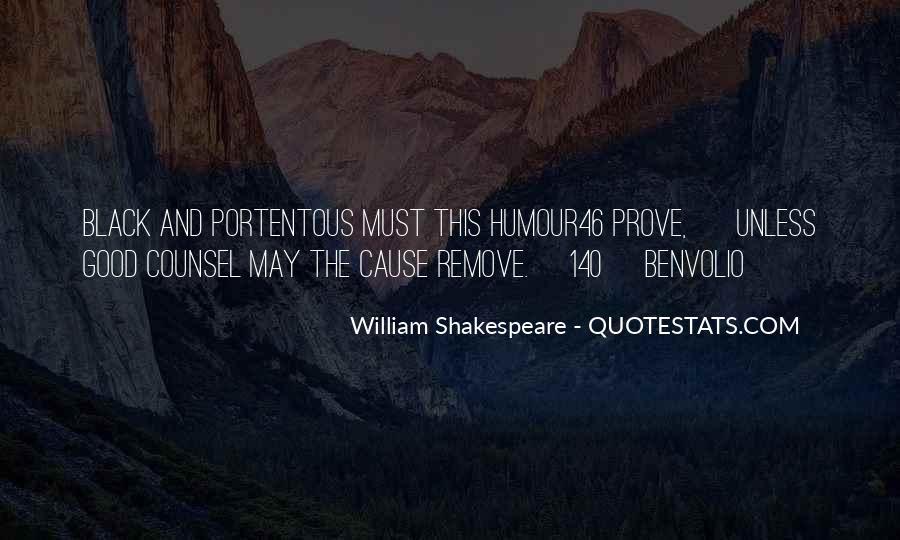 Good Benvolio Quotes #180079