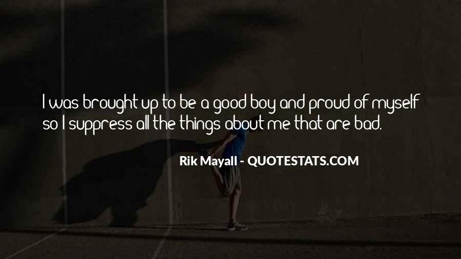 Good Boy Gone Bad Quotes #105899