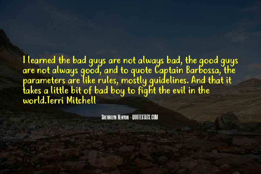 Good Boy Gone Bad Quotes #137574