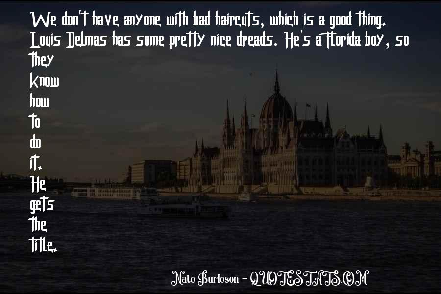 Good Boy Gone Bad Quotes #213381