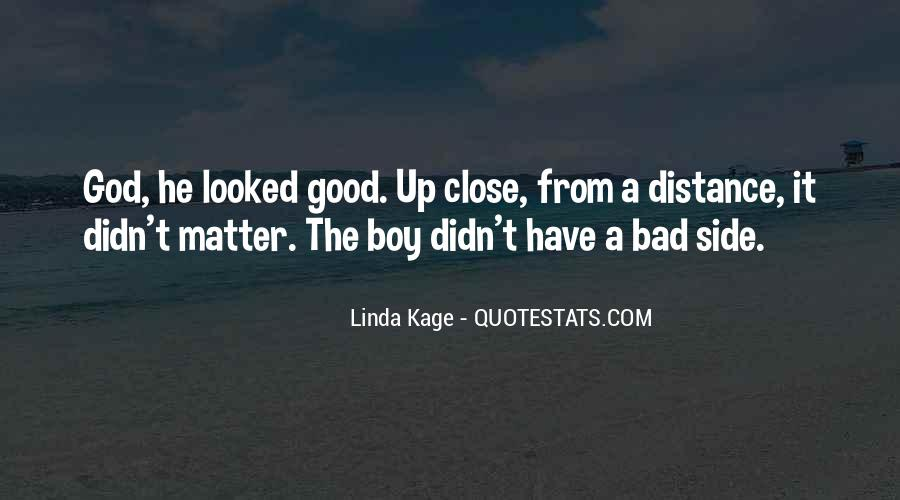 Good Boy Gone Bad Quotes #289701