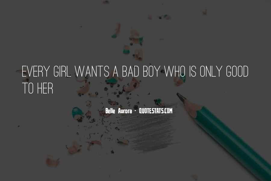 Good Boy Gone Bad Quotes #548953