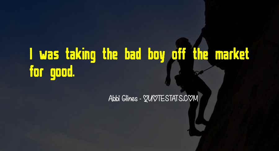 Good Boy Gone Bad Quotes #67412