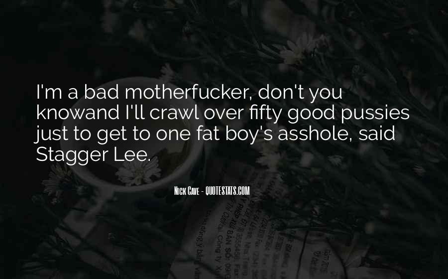Good Boy Gone Bad Quotes #750653