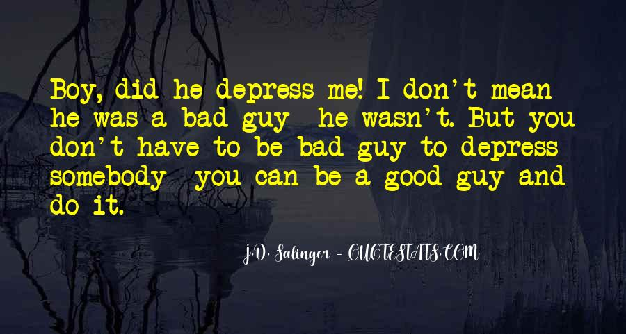 Good Boy Gone Bad Quotes #754266