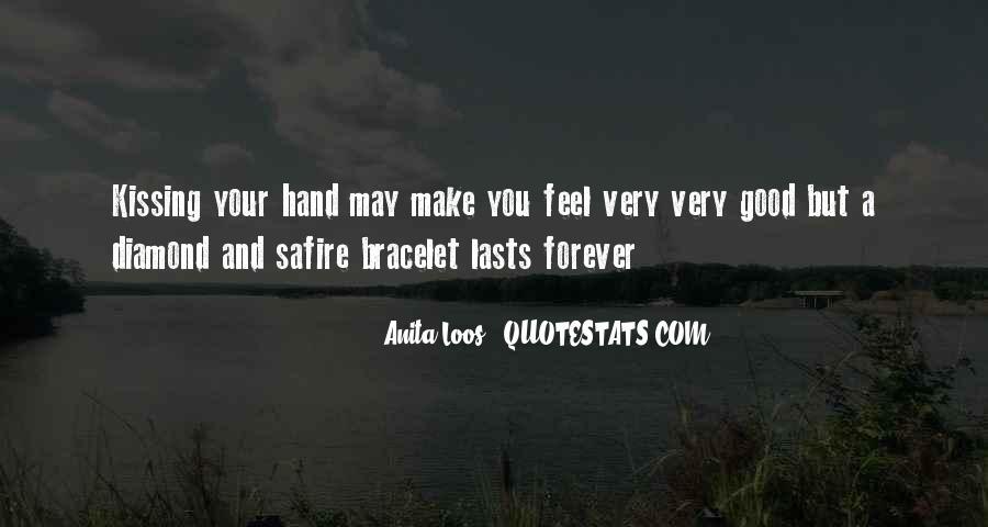 Good Bracelet Quotes #1675343