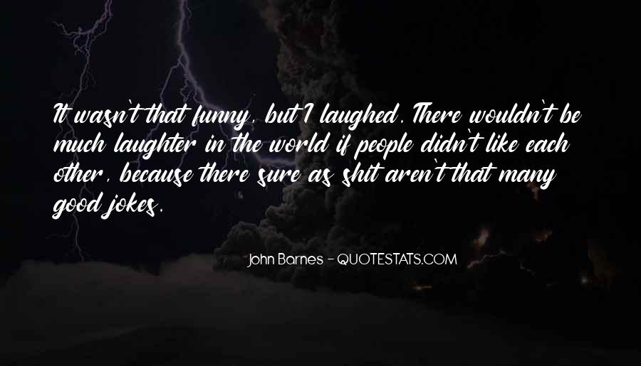 Good But Funny Quotes #128696