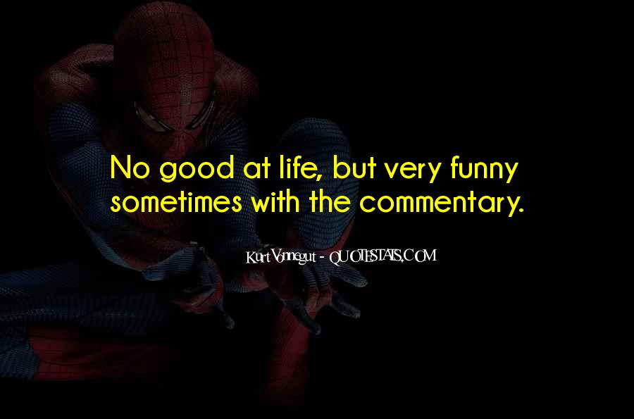 Good But Funny Quotes #438657