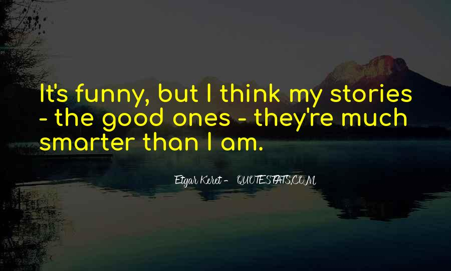 Good But Funny Quotes #457489