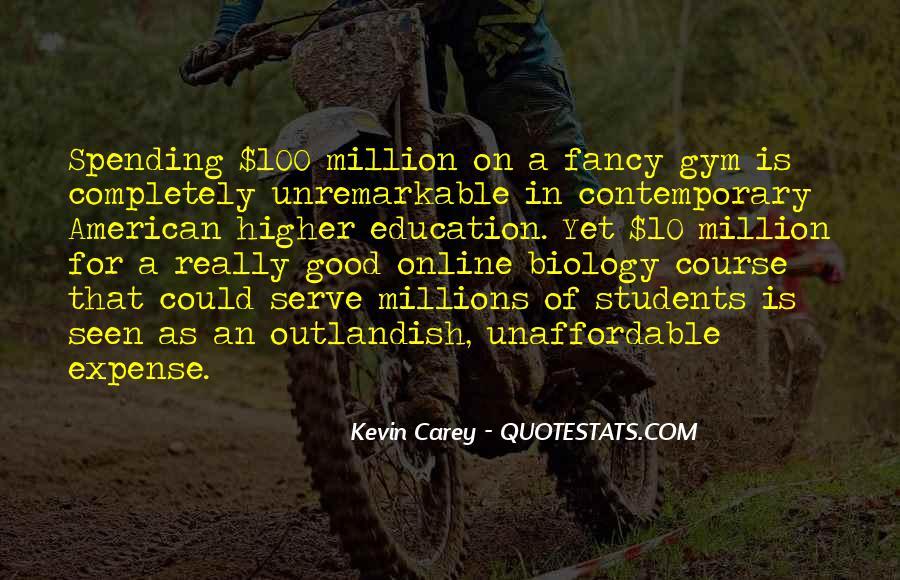 Good College Education Quotes #1594818