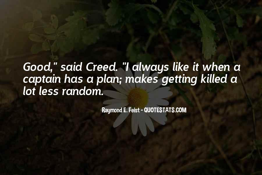 Good Creed Quotes #1561101