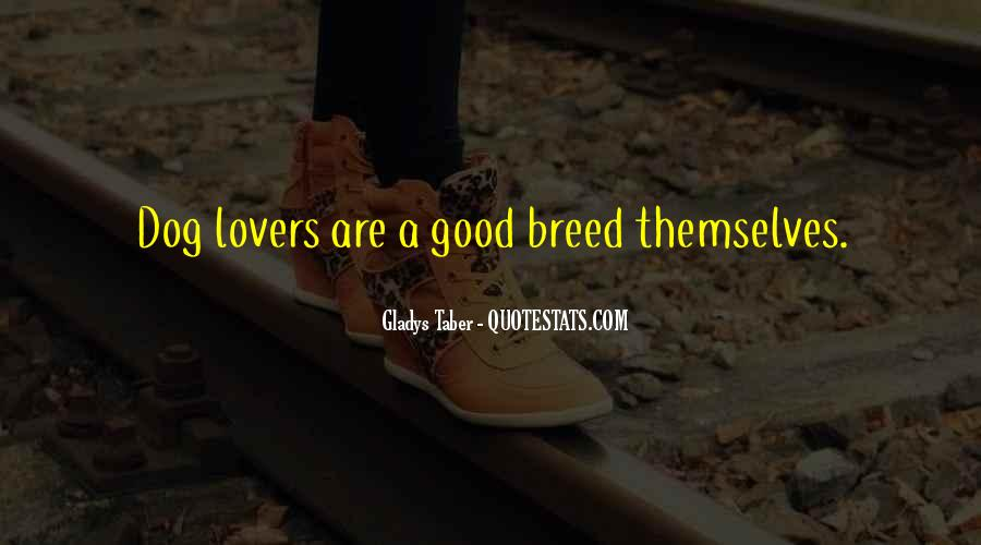 Good Dog Lover Quotes #1722692