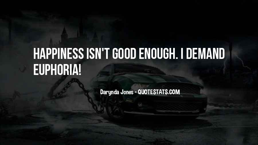 Good Euphoria Quotes #1801981