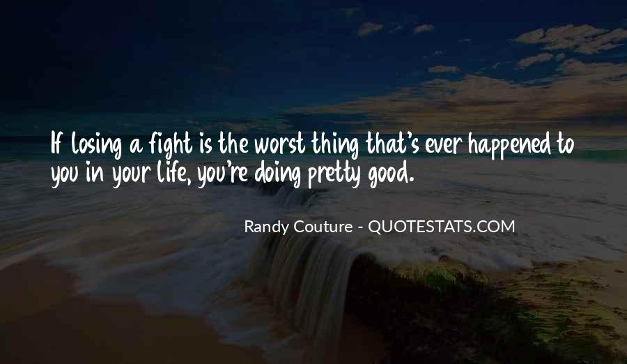Good Fight Quotes #314520
