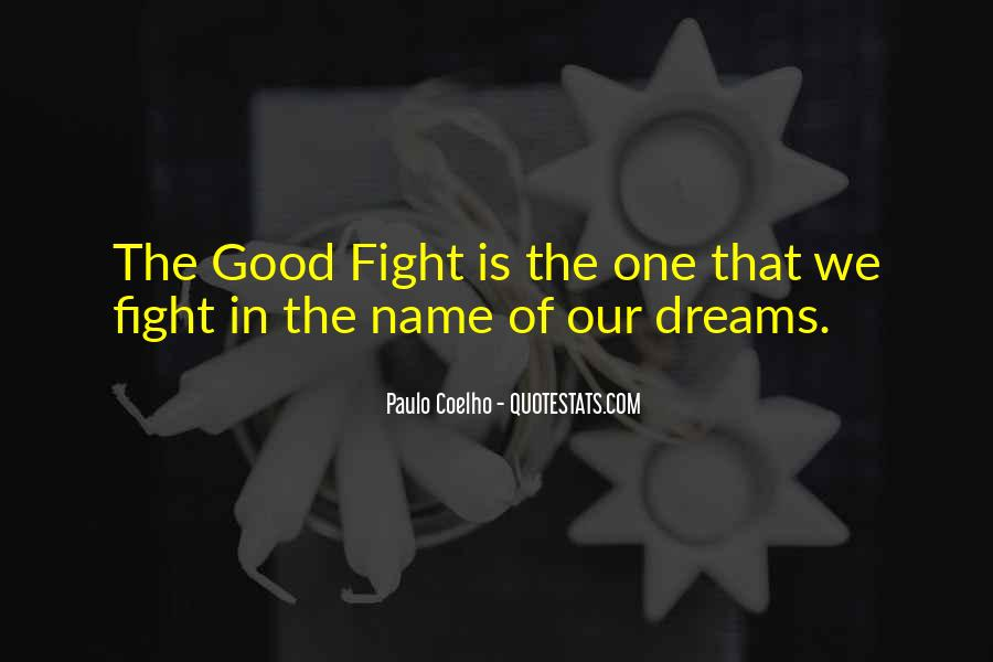 Good Fight Quotes #441301