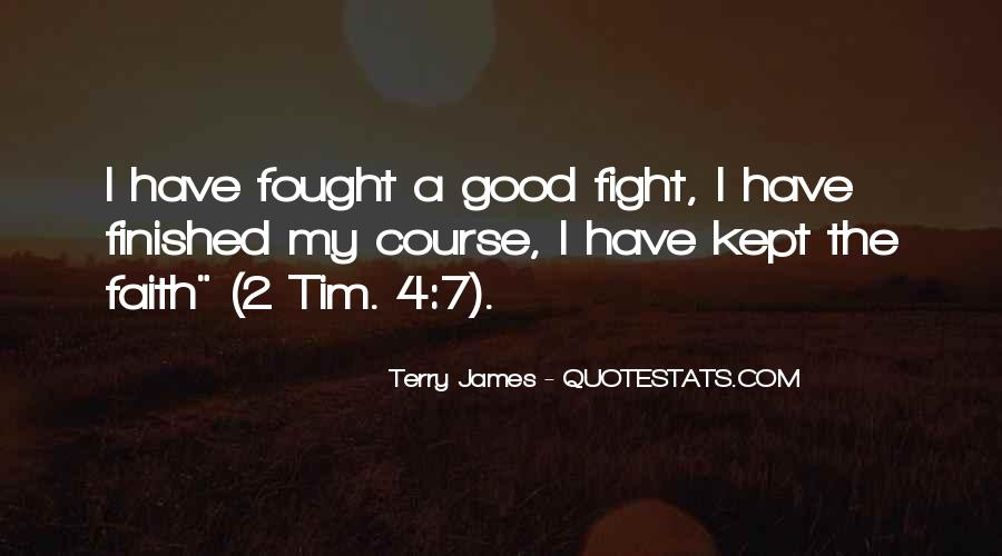 Good Fight Quotes #58922