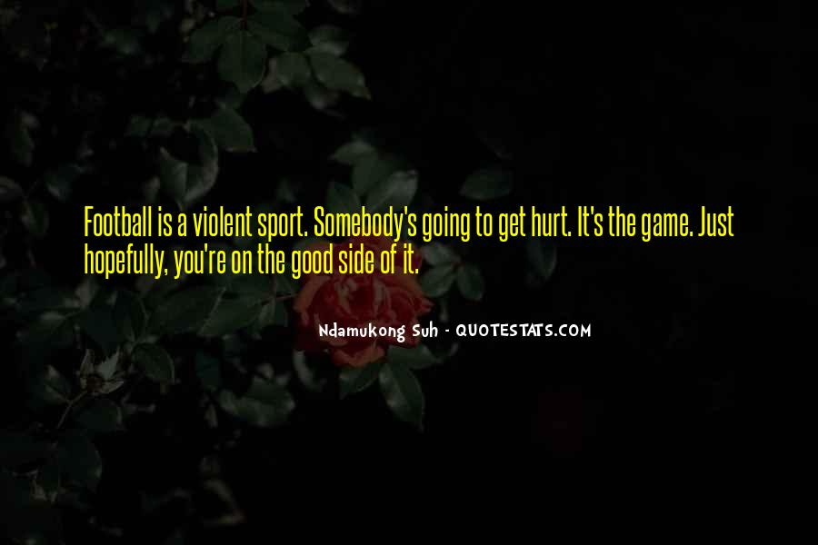 Good Football Game Quotes #1364366